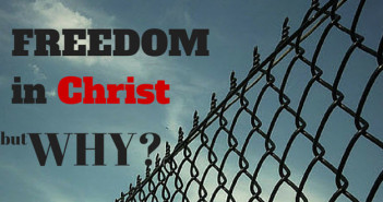 freedom in Christ - but why - flickr public commons photo adapted