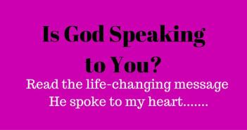 Is God speaking to you www.walkbyfaithministry.com
