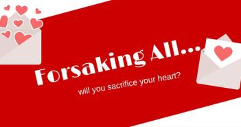 forsaking all www.walkbyfaithministry.com