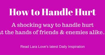 how to handle hurt