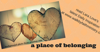 a place of belonging www.walkbyfaithministry.com