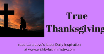 true thanksgiving www.walkbyfaithministry.com