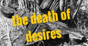 death of desires