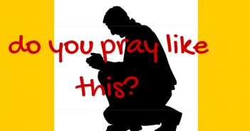 do you pray like this