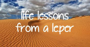 life lessons from a leper