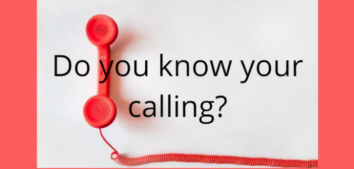 do you know your calling