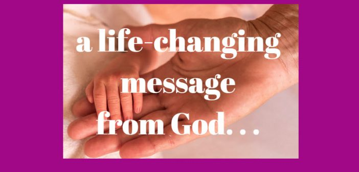 life changing message