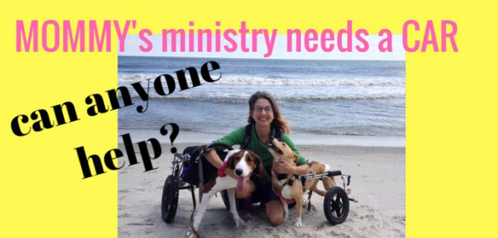 mommys ministry needs a car