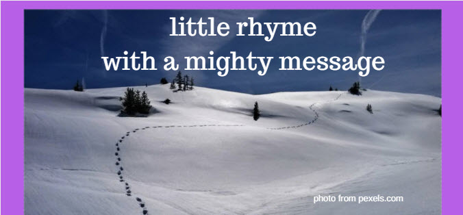 Little Rhyme with a Mighty Message