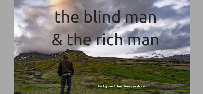 blind man rich man