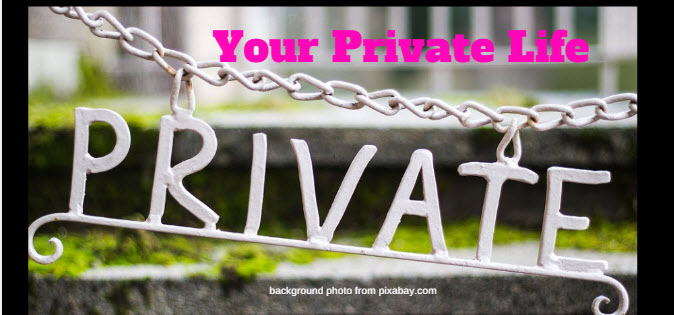 your private life