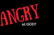 angry at God