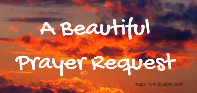 beautiful prayer request