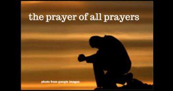 prayer of all prayers