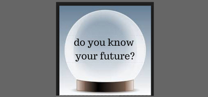 do you know your future