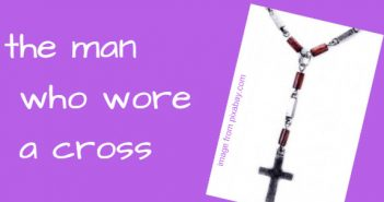 man who wore a cross