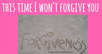 this time i won't forgive you