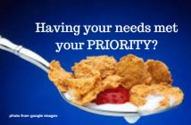 having your needs met your priority