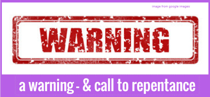 warning and call to repentance