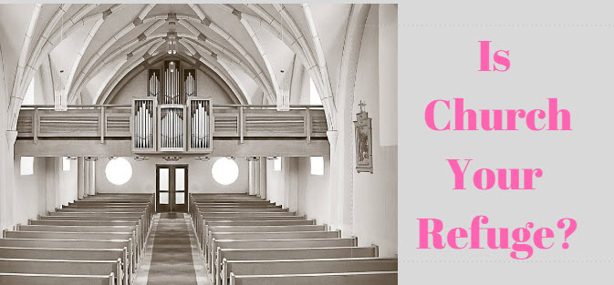 is church your refuge