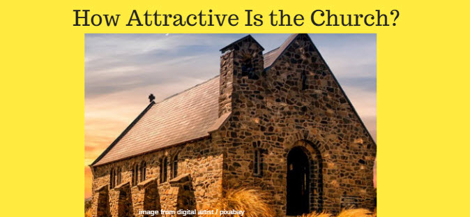 how attractive is the church