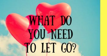 what do you need to let go