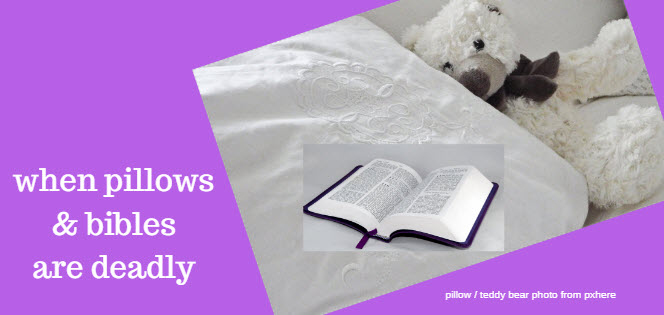when pillows and bibles are deadly