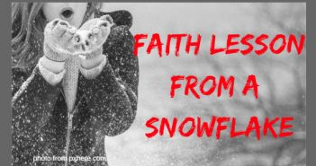 faith lesson from a snowflake