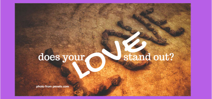 does your love stand out