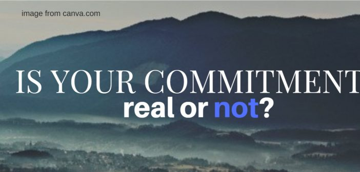 is your commitment real or not