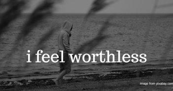 feel worthless
