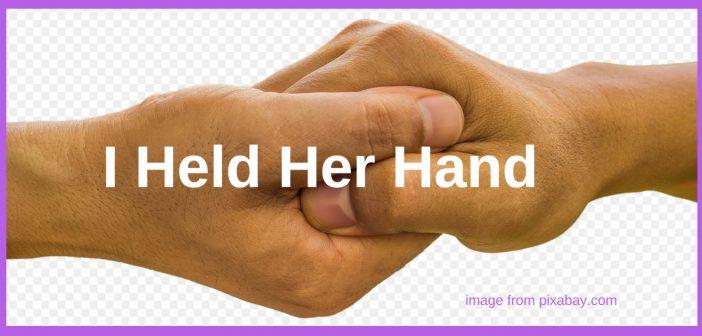 held her hand