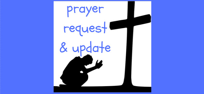 prayer request and update
