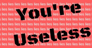 you're useless