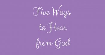 Five Ways to Hear from God