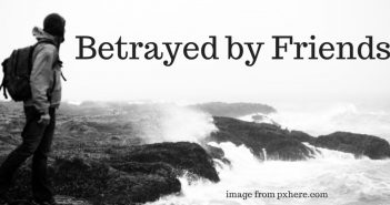 betrayed by friends
