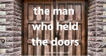 man who held the doors