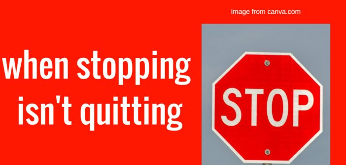 when stopping isn't quitting