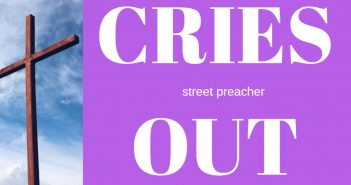 STREET PREACHER CRIES OUT