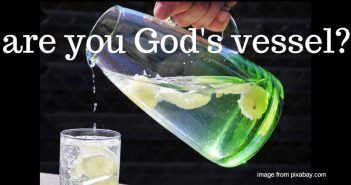 are you god's vessel