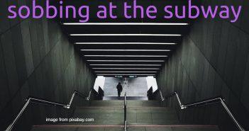 sobbing at the subway