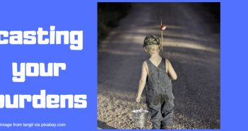 casting your burdens