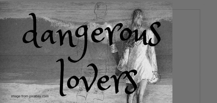 dangerous lovers