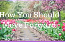 how you should move forward