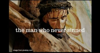 man who never sinned