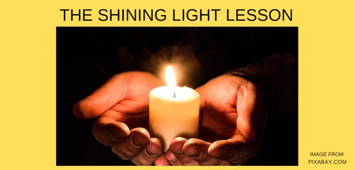 SHINING LIGHT LESSON
