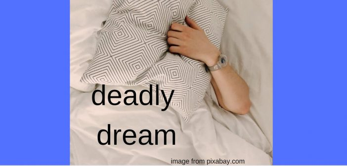 deadly dream