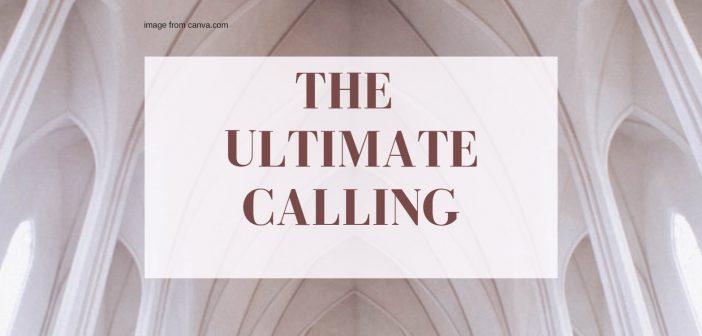 ultimate calling