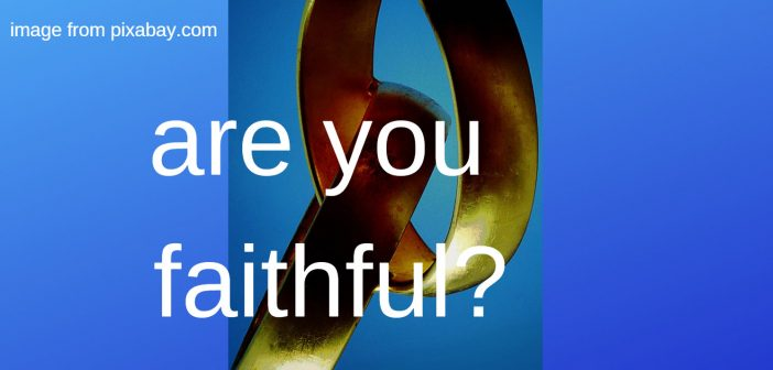 are you faithful