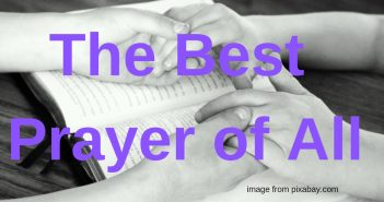 best prayer of all